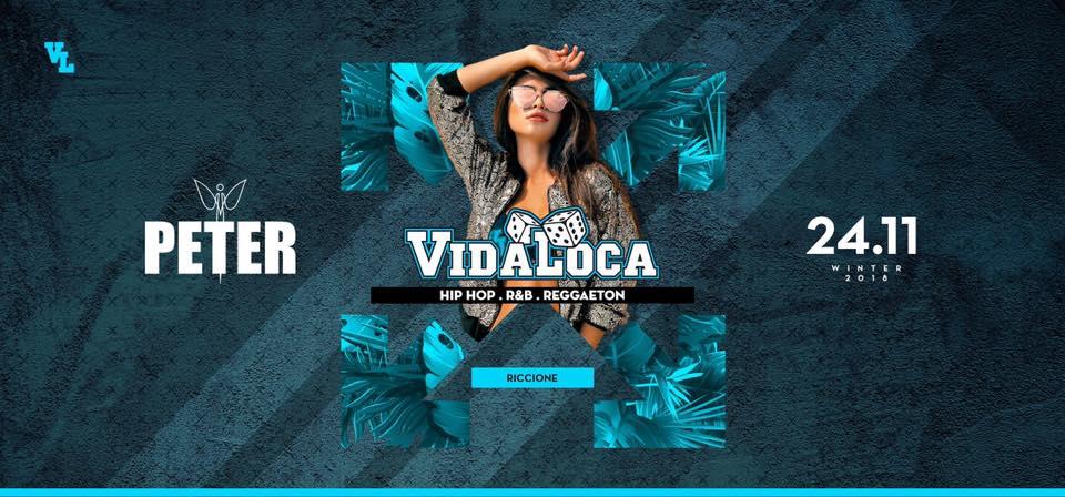 Vida Loca @Peter Pan Riccione – Sabato 24 Novembre 2018 – Ticket Pacchetti Hotel