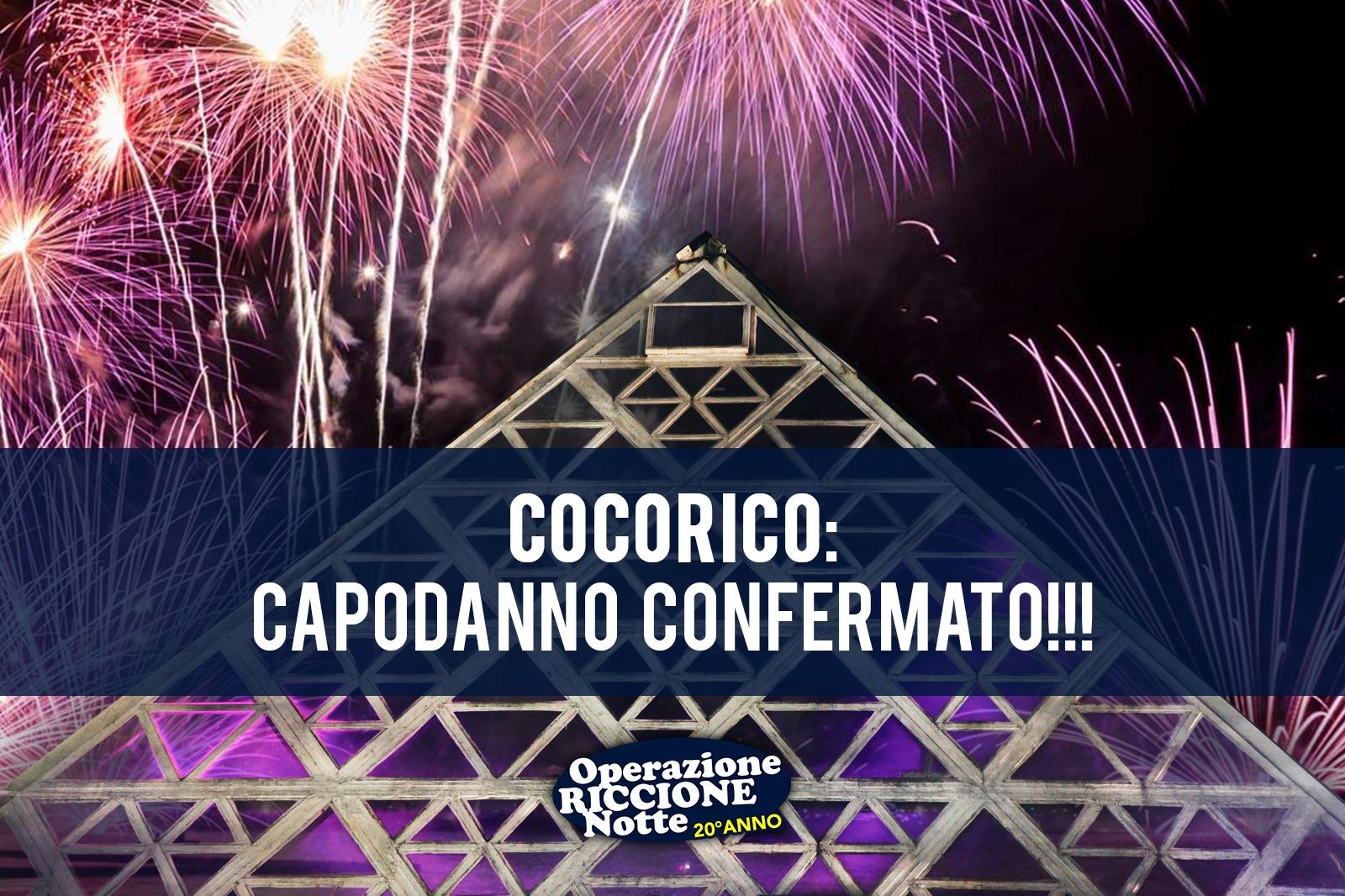 Confermato: il Capodanno del Cocorico si farà!