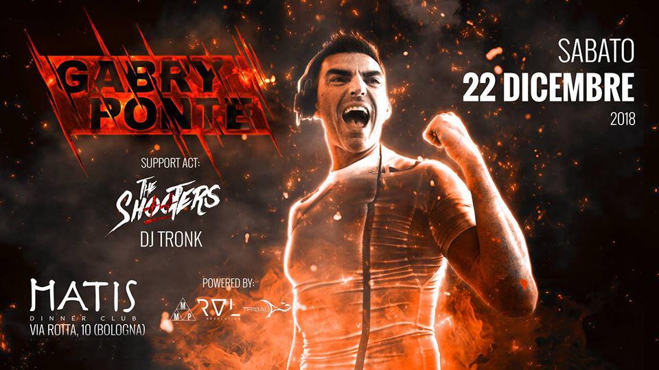 Gabry Ponte al Matis Club Bologna 22 Dicembre 2018 – Ticket e Pacchetti Hotel
