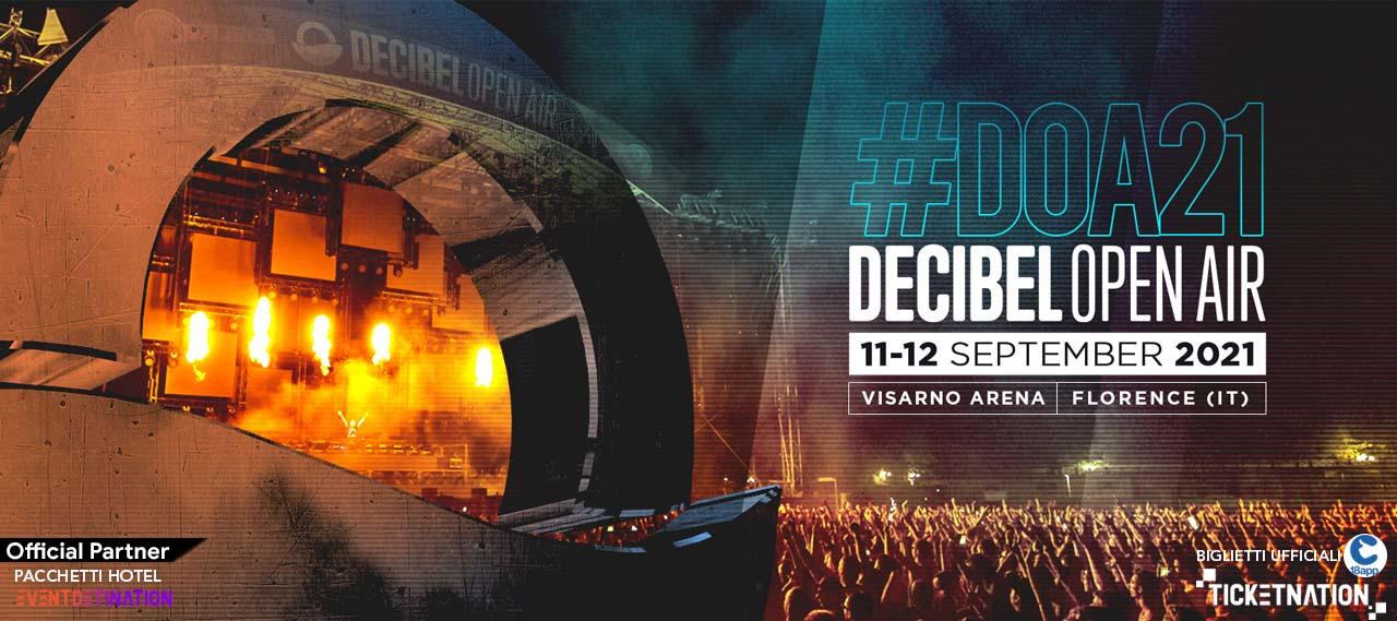 Decibel open air 2021 ticket e pacchetti