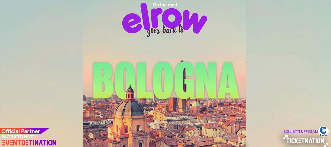 Elrow Bologna 28 Marzo 2020 – Fiera di Bologna -Ticket Biglietti 18app Tavoli Pacchetti Hotel