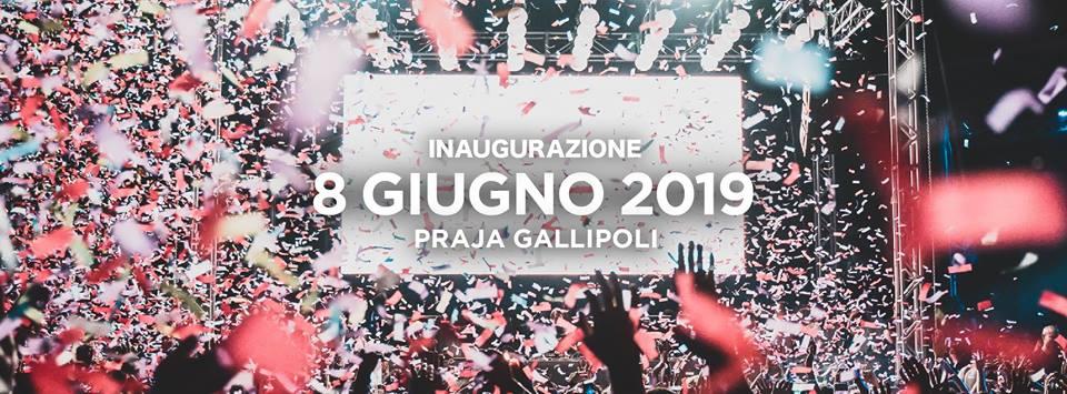 Inaugurazione PRAJA Gallipoli – Sabato 8 Giugno 2019 – Ticket e Pacchetti Hotel