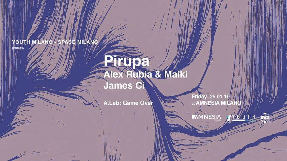 Pirupa @ Space 25 e Amnesia Milano – 25 Gennaio 2019 – Ticket e Pacchetti Hotel