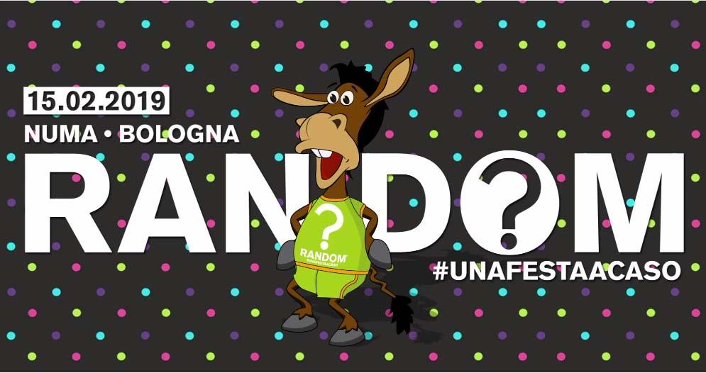 Random Party @ Numa Bologna – Venerdì 15 Febbraio 2019 – Ticket Pacchetti Hotel