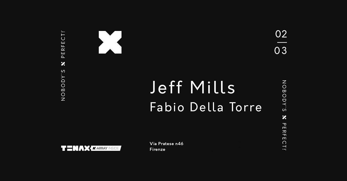 JEFF MILLS @Tenax Firenze – 02 Marzo 2019 – Ticket e Pacchetti Hotel