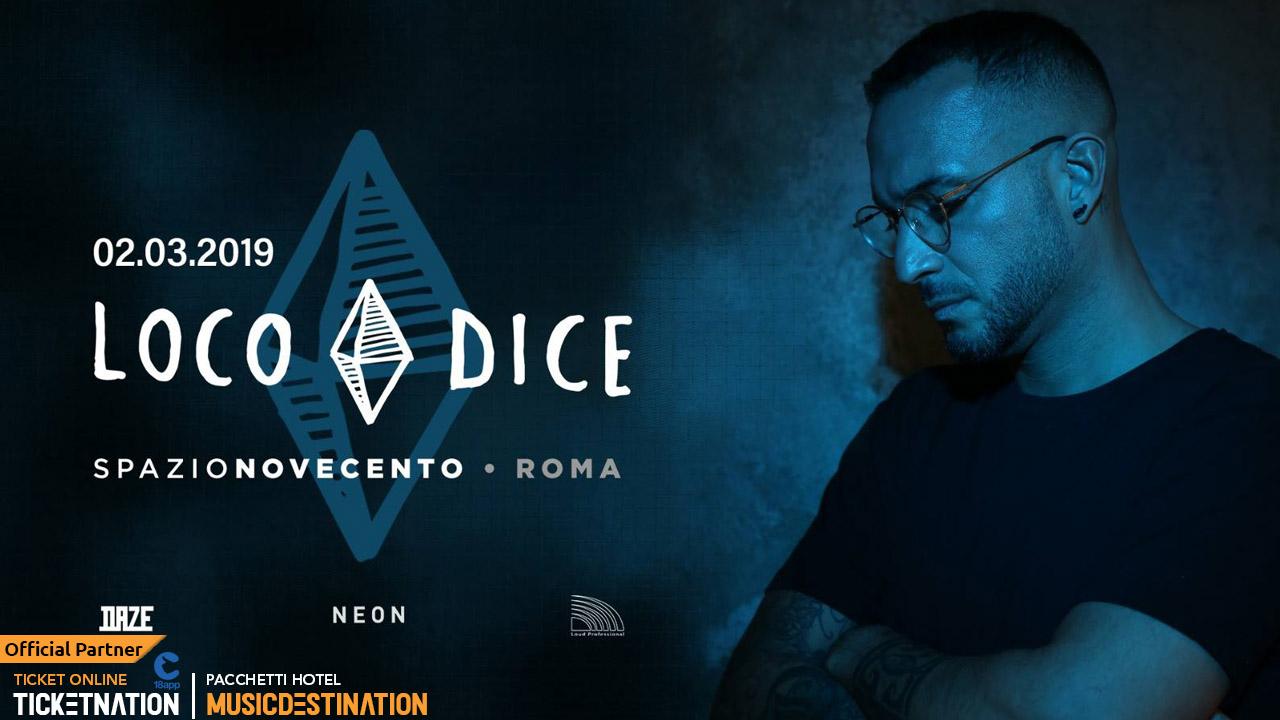 Loco Dice @ Spazio Novecento Roma – 02 Marzo 2019 Ticket Biglietti 18APP Pacchetti Hotel