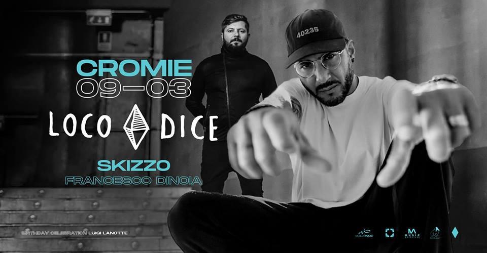 Loco Dice at Cromie – Sabato 9 Marzo 2019 – Ticket e Pacchetti Hotel