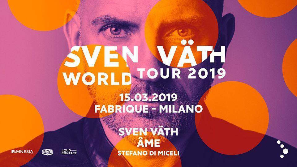 Sven Vath @ Fabrique Milano – Venerdì 15 Marzo 2019 – Ticket e Pacchetti Hotel