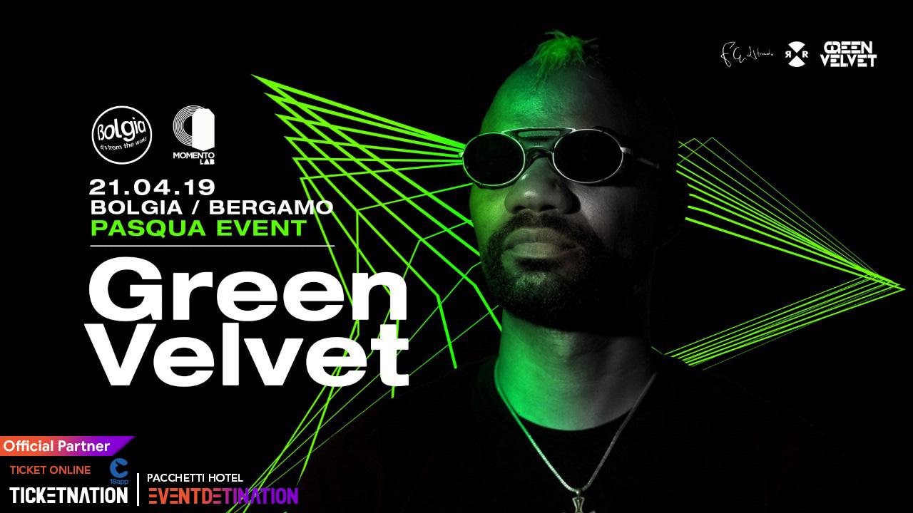 Pasqua 2019 al Bolgia Bergamo Green VELVET – Domenica 21 Aprile 2019 – Ticket -Biglietti 18app – Pacchetti Hotel