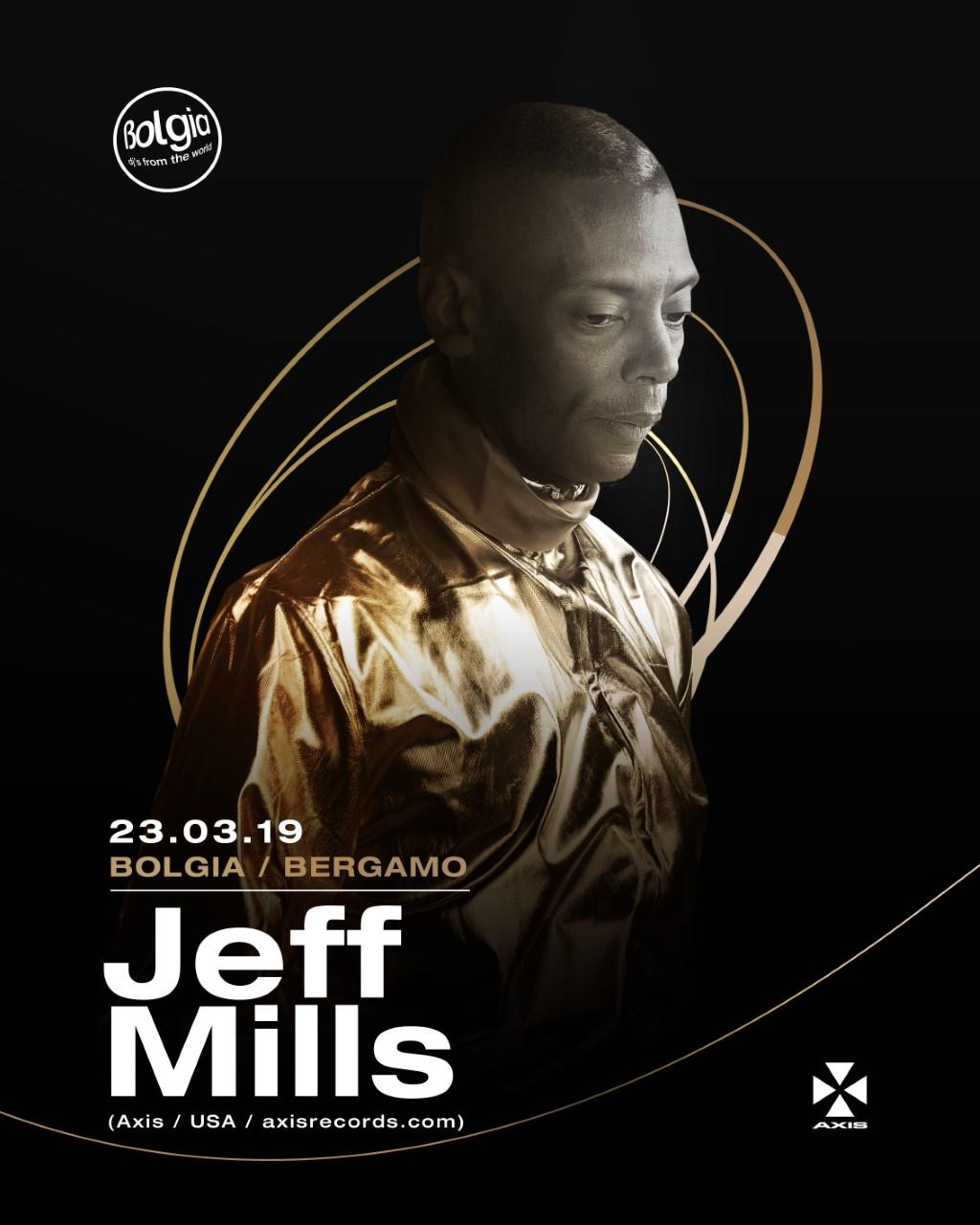 Jeff Mills al Bolgia Bergamo – Sabato 23 MARZO 2019 – Ticket -Biglietti 18app – Pacchetti Hotel