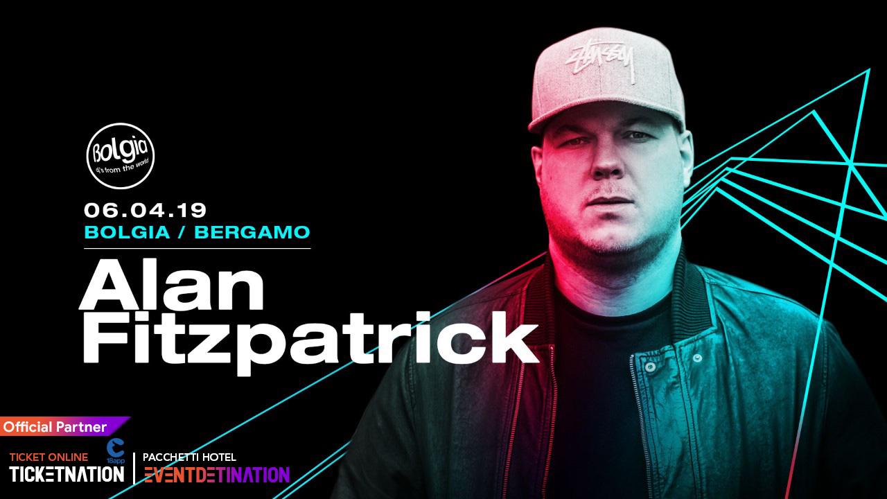Alan Fitzpatrick al Bolgia Bergamo – Sabato 06 Aprile 2019 – Ticket -Biglietti 18app – Pacchetti Hotel