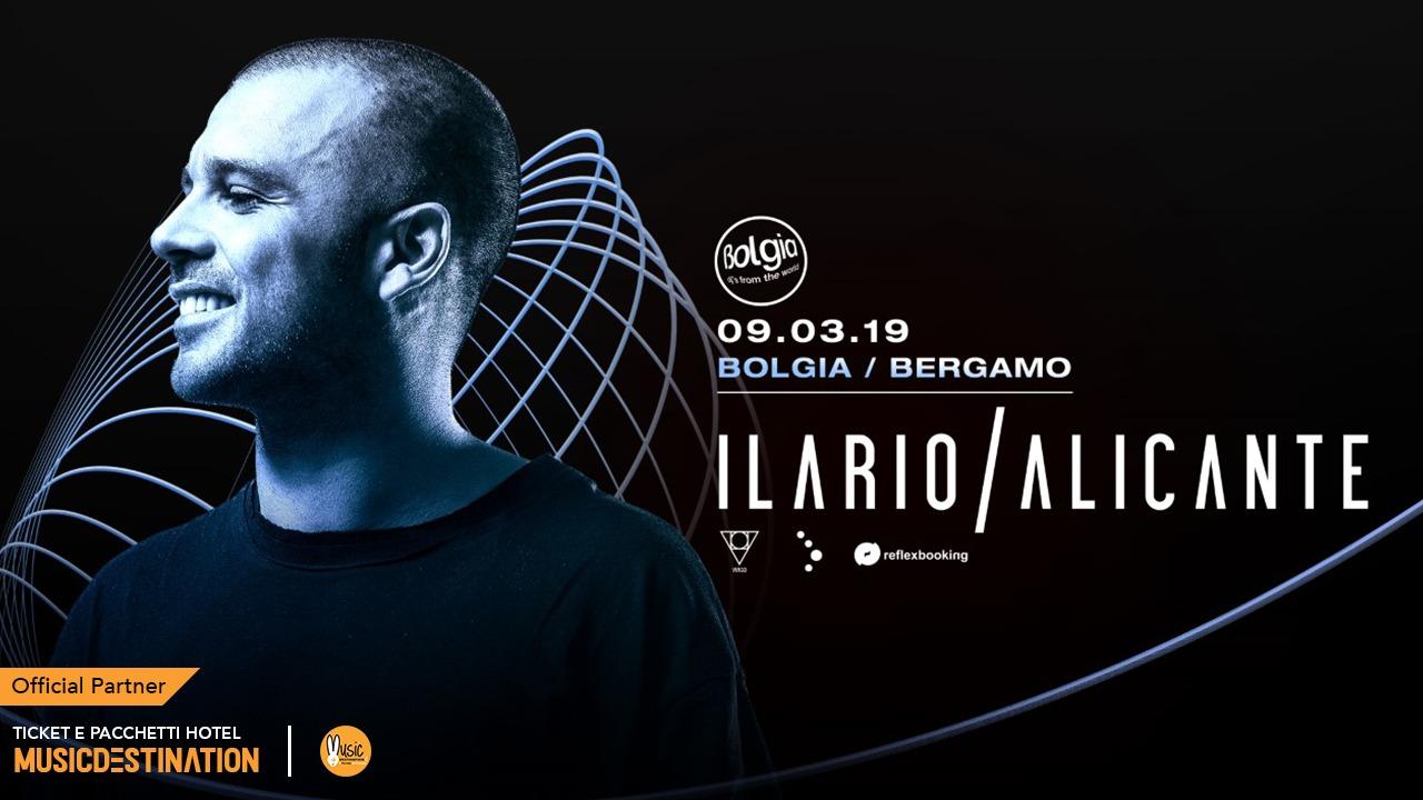 Ilario Alicante al Bolgia Bergamo – Sabato 09 MARZO 2019 – Ticket -Biglietti 18app – Pacchetti Hotel