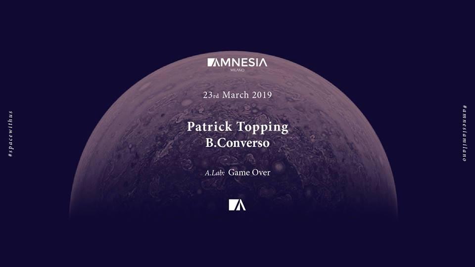 Patrick Topping @ Amnesia Milano – Sabato 23 Marzo 2019 – Ticket e Pacchetti Hotel