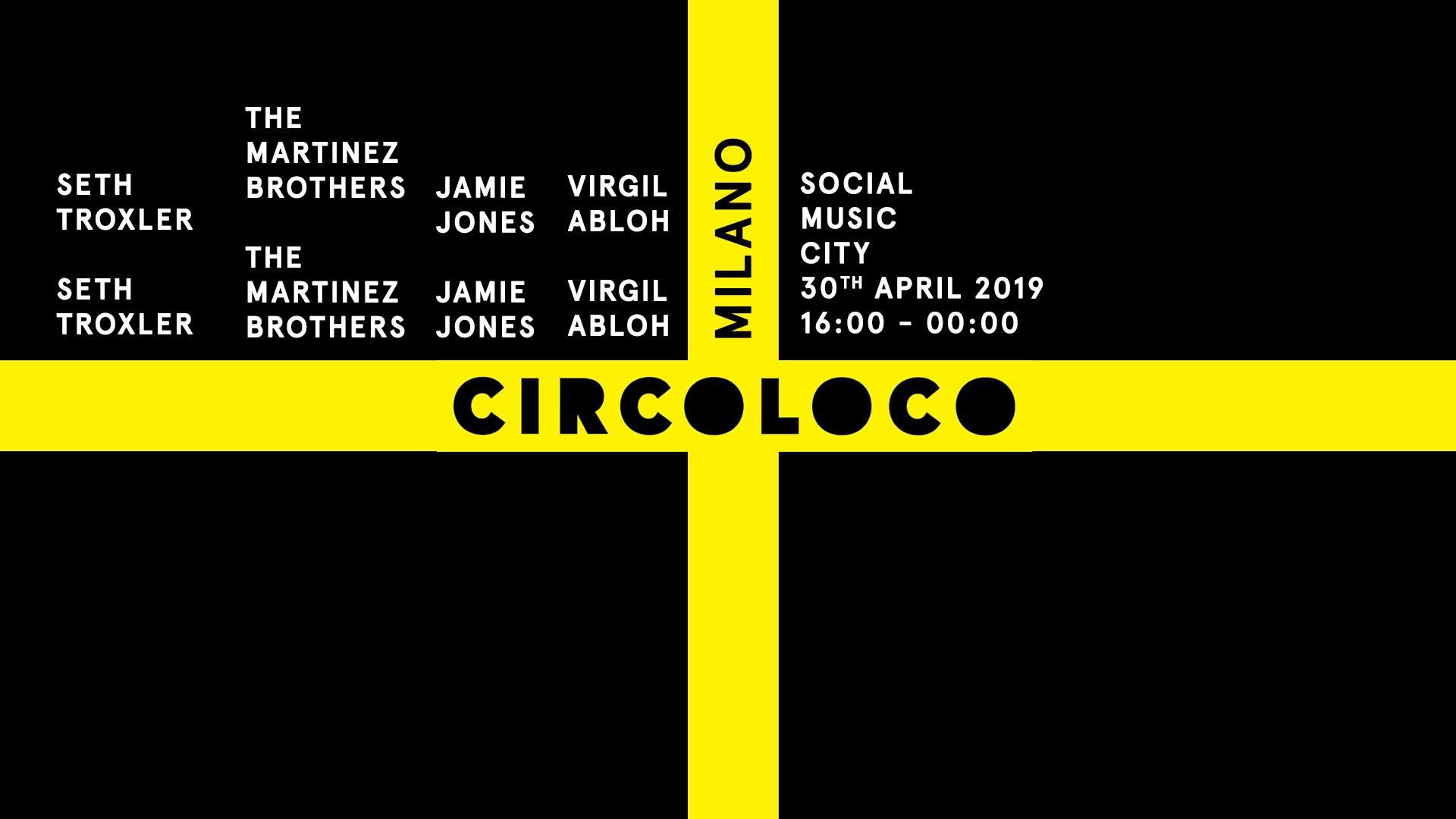 Circoloco Milano Social Music City – 30 Aprile 2019 – Ticket Pacchetti Hotel