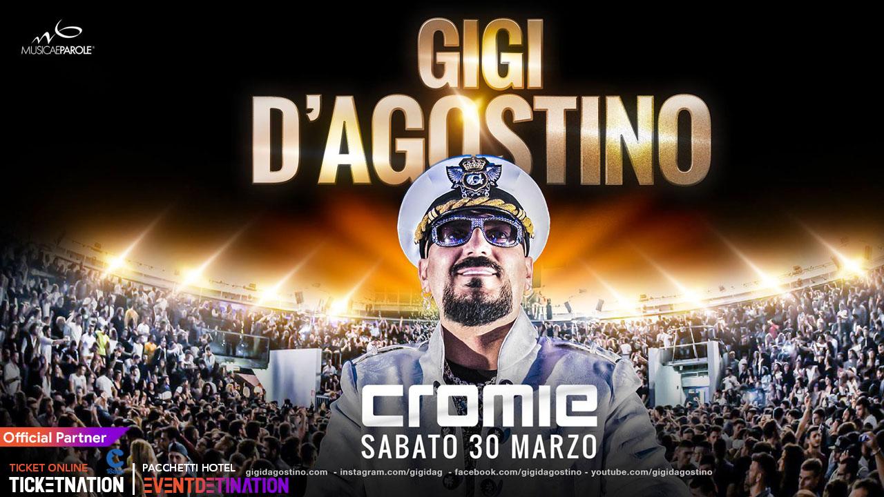 Gigi D'agostino at Cromie – Sabato 30 Marzo 2019 – Ticket Biglietti 18App e Pacchetti Hotel