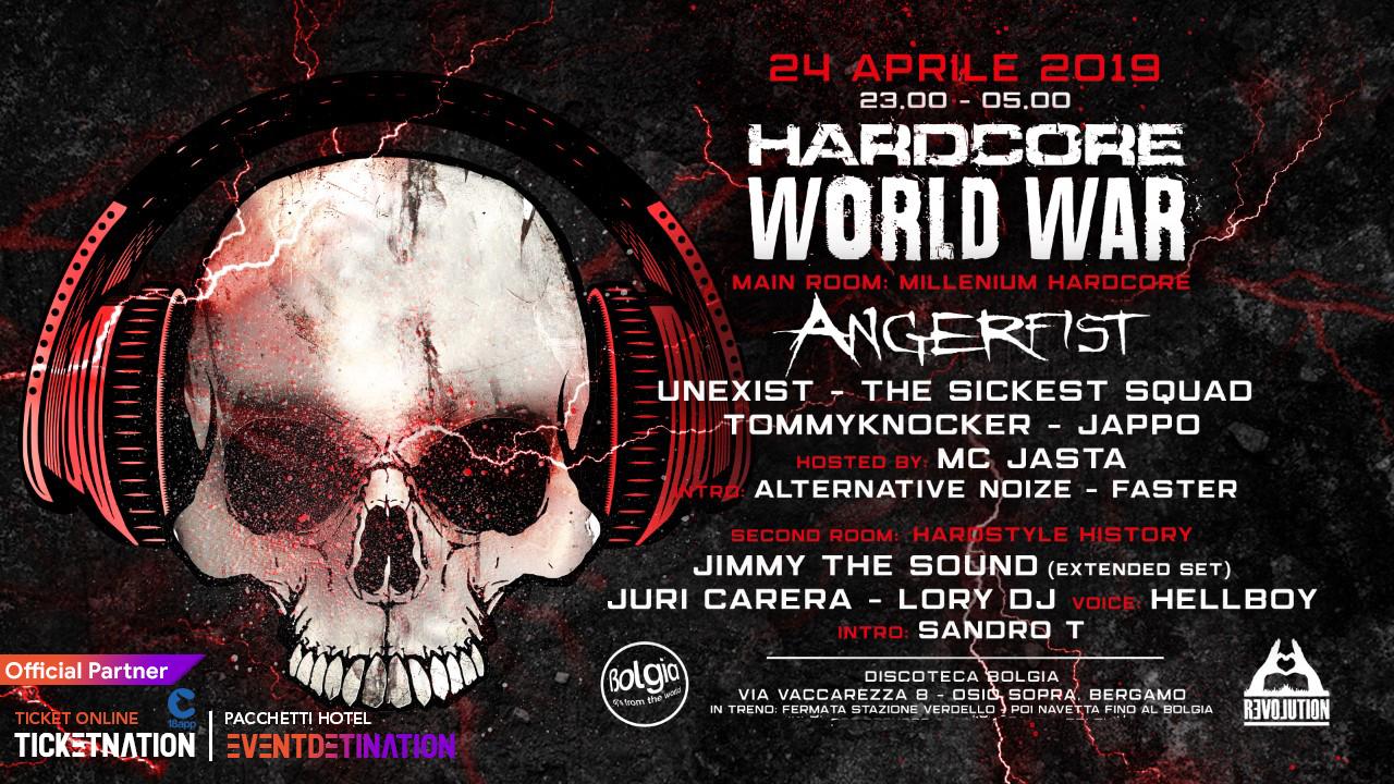 Hardcore World War al Bolgia Bergamo – Mercoledì 24 Aprile 2019 – Ticket -Biglietti 18app – Pacchetti Hotel