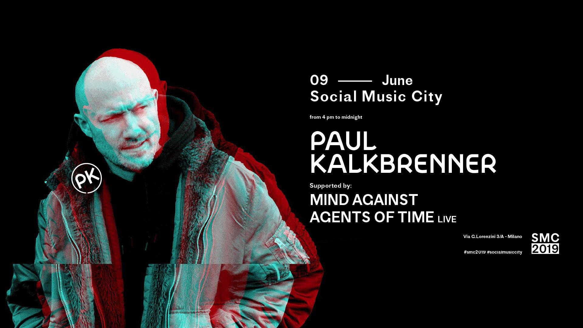 Paul Kalkbrenner Social Music City – 26 Luglio 2019 – Ticket e Pacchetti Hotel