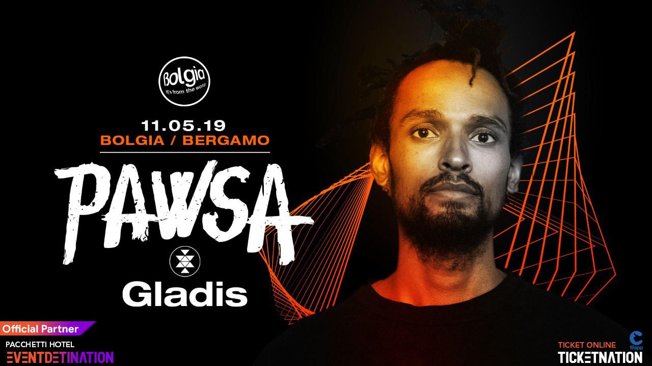 PAWSA al Bolgia Bergamo – Sabato 11 Maggio 2019 – Ticket -Biglietti 18app – Pacchetti Hotel