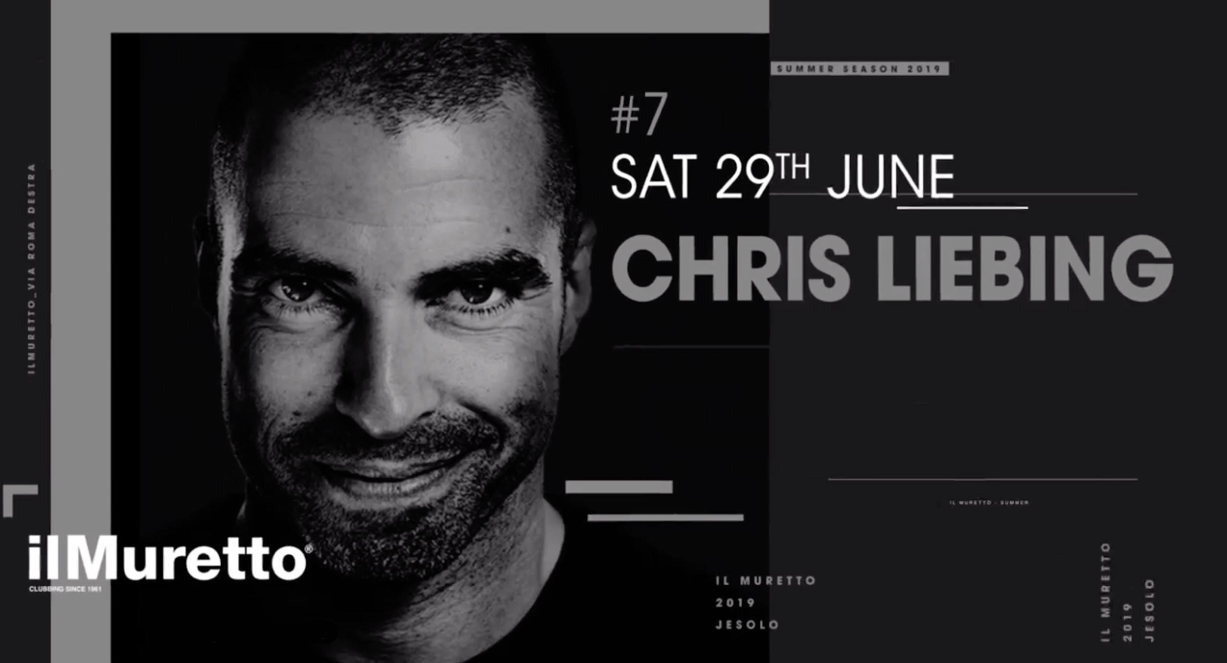 Chris Liebing @ Il Muretto Jesolo 29 Giugno 2019