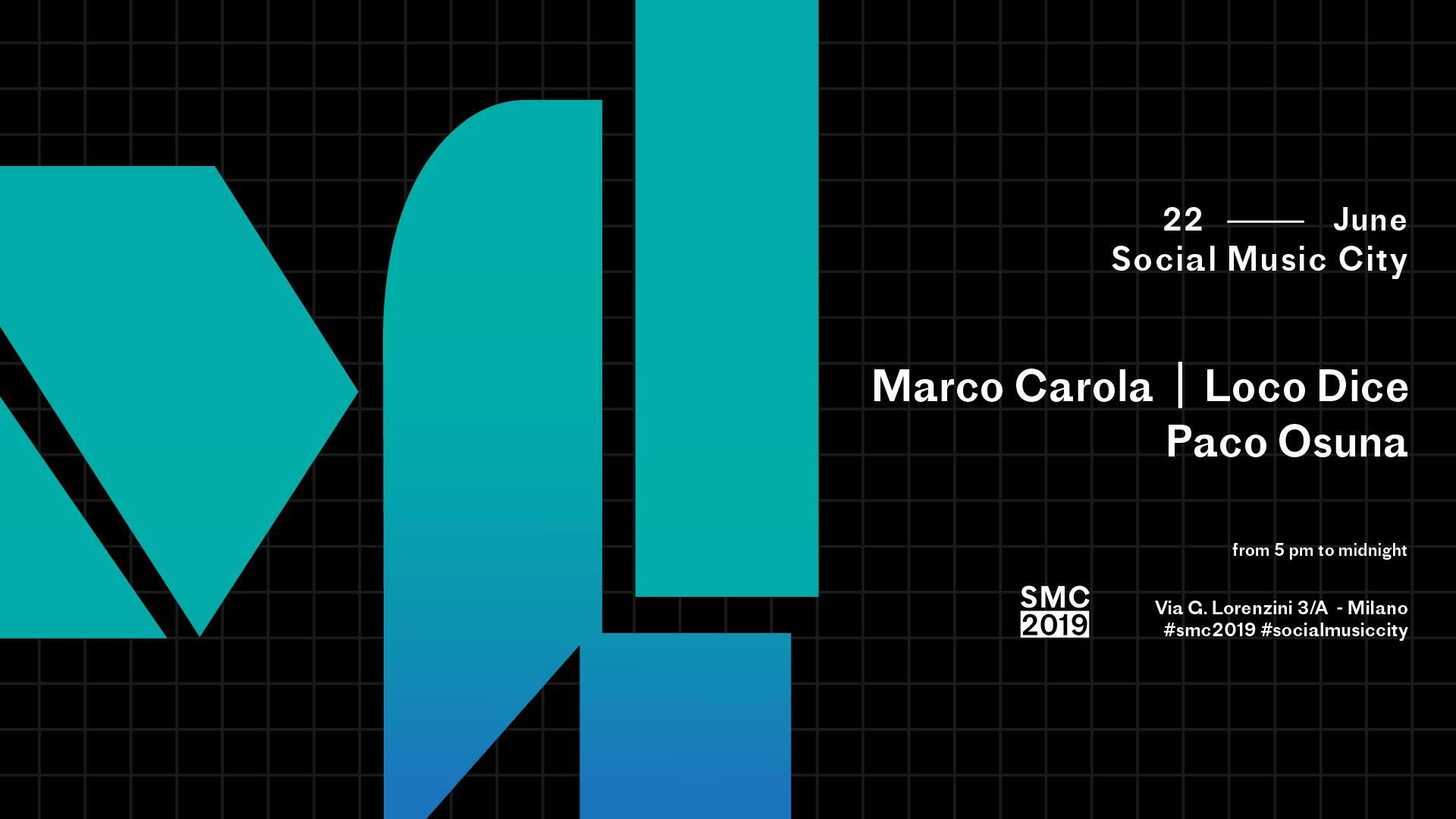 Marco Carola Loco Dice –  Social Music City – 22 Giugno 2019 – Ticket e Pacchetti Hotel