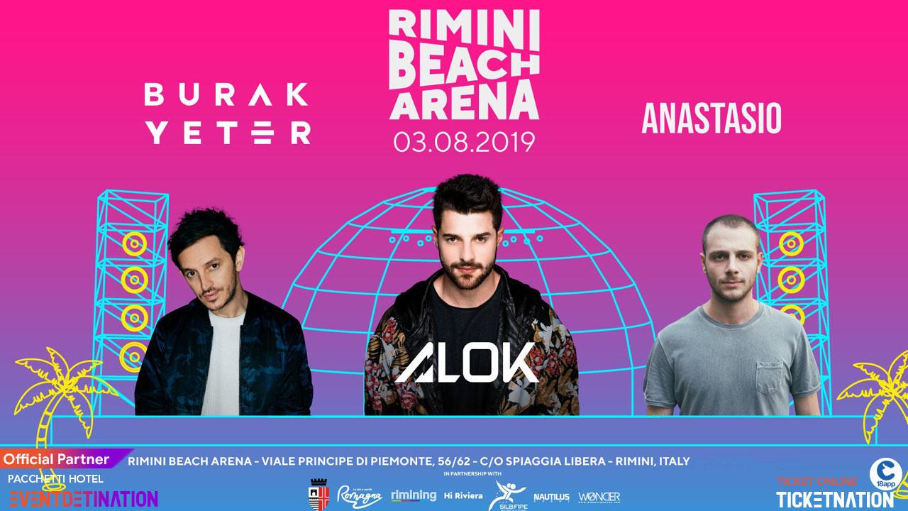 Rimini Beach Arena pres. ANASTASIO + BURAK YETER – Sabato 03 Agosto 2019 – Ticket -Biglietti 18app – Pacchetti Hotel