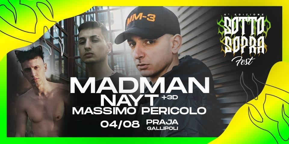 Praja Gallipoli – Madman – Nayt – Massimo Pericolo – Domenica 4 Agosto – Ticket e Pacchetti Hotel