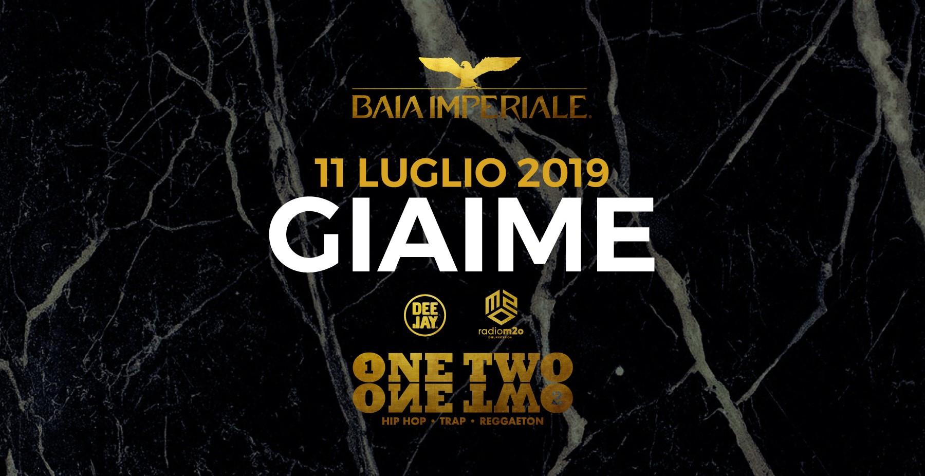 Baia Imperiale – Giaime – Giovedì 11 Luglio 2019 –  Ticket-Biglietti 18app – Tavoli – Pacchetti Hotel