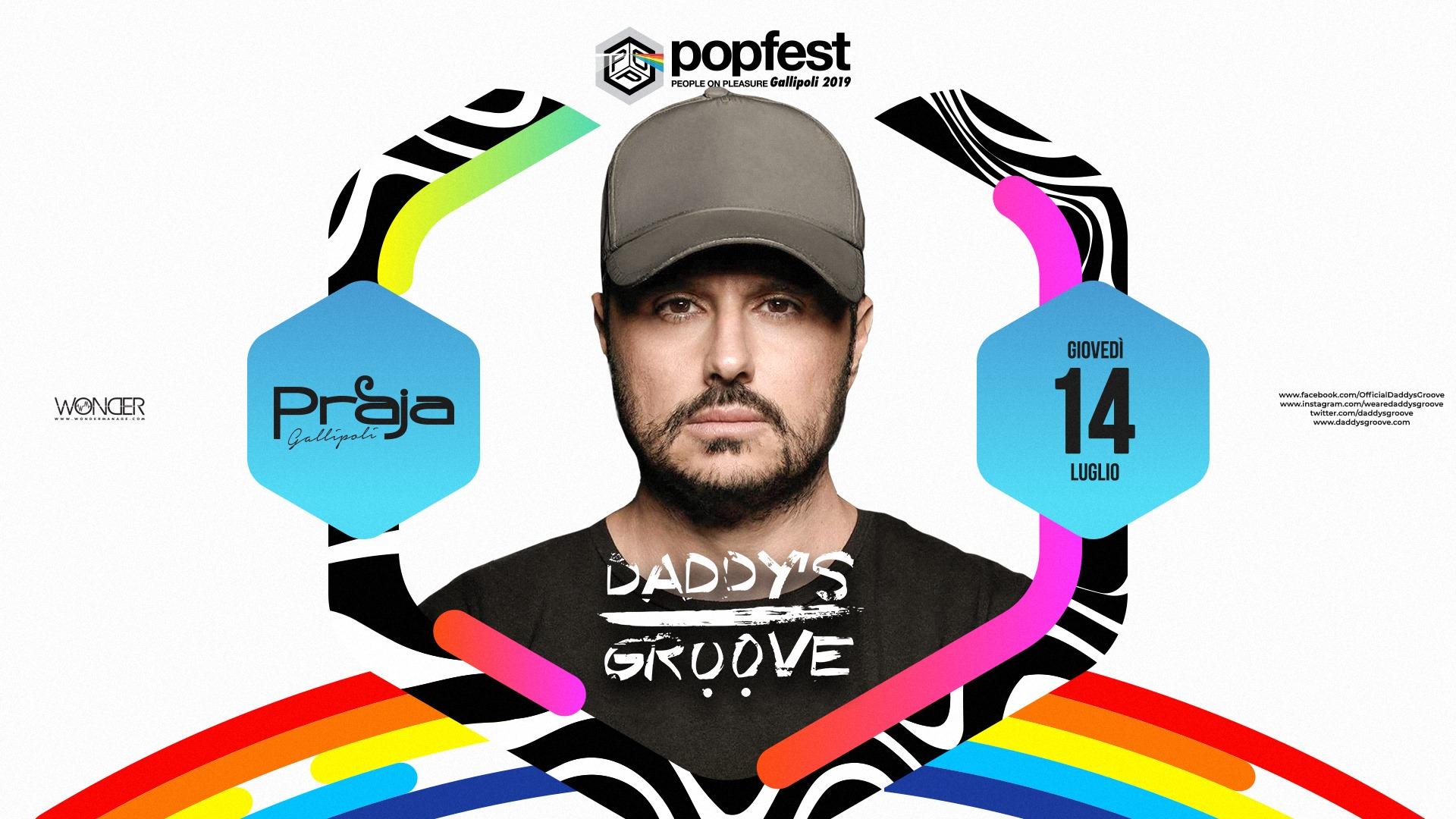 Praja Gallipoli – Daddy's Groove – Domenica 14 Luglio 2019 – Ticket e Pacchetti Hotel
