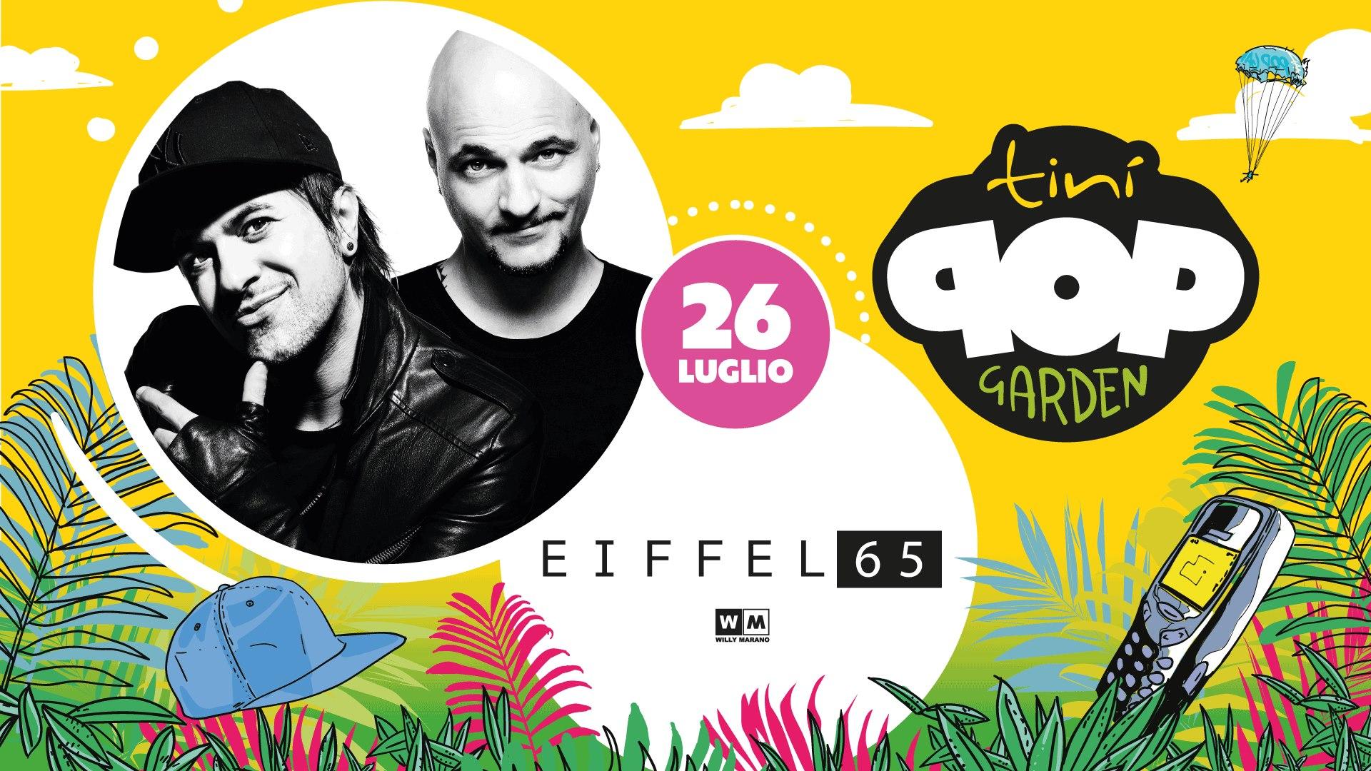 """Eiffel 65 – Tini SoundGarden Cecina """"Pop Garden"""" – Venerdì 26 Luglio 2019 – Ticket e Pacchetti Hotel"""