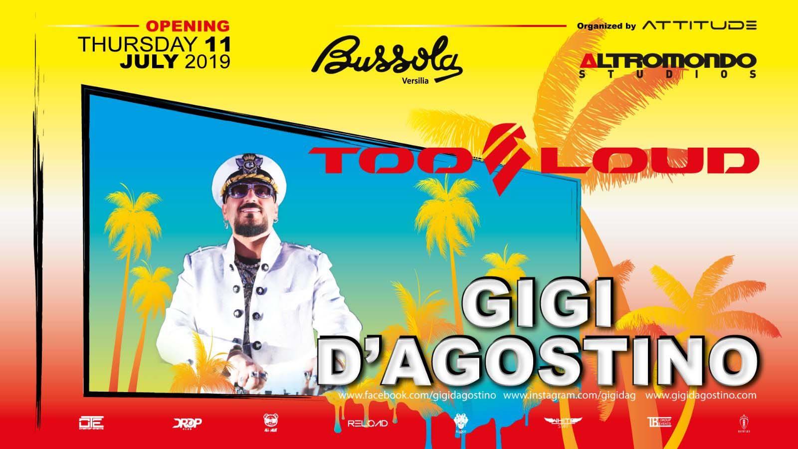 Bussola Versilia pres Gigi D'Agostino – Giovedì 11 Luglio 2019 – Ticket – Biglietti 18App e Pacchetti Hotel