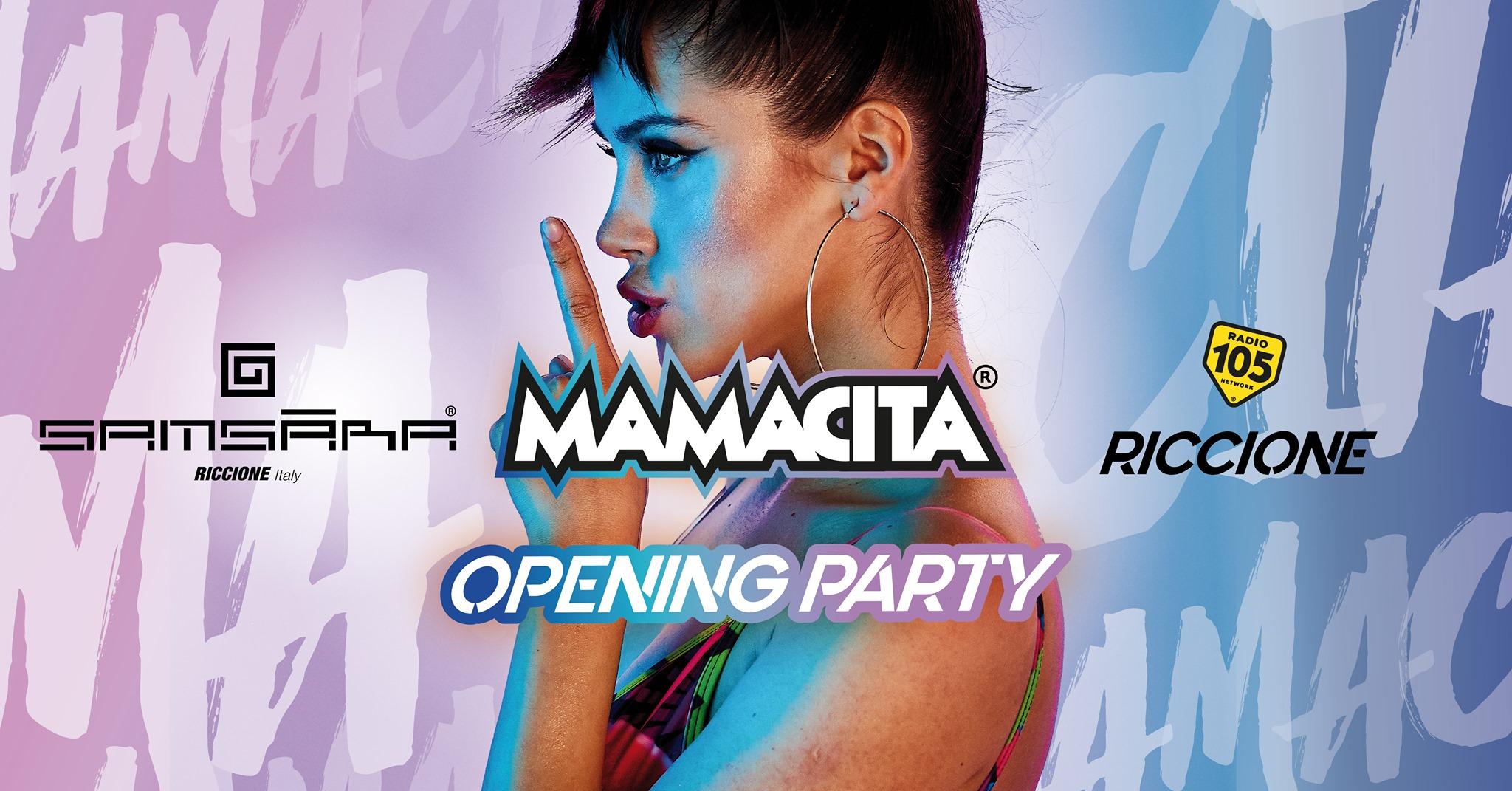 Mamacita at Samsara Riccione – Opening party- Domenica 7 Luglio 2019 – Tavoli e  Pacchetti Hotel