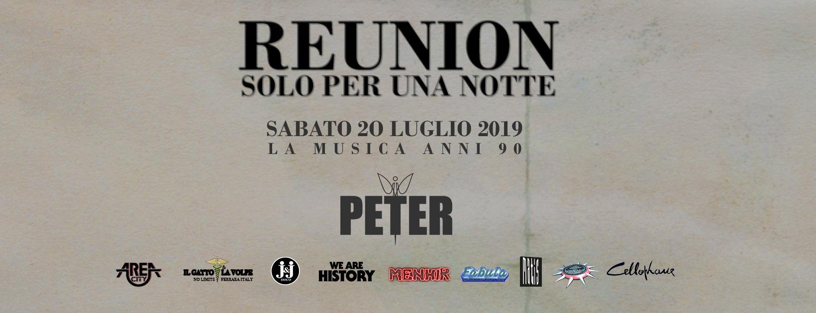 Peter Pan – Reunion  – Sabato 20 Luglio 2019 – Ticket -Biglietti 18app – Pacchetti Hotel