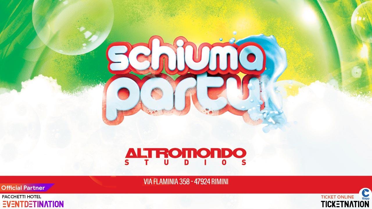 Altromondo Studios Rimini Mercoledì 28 Agosto 2019 – Schiuma Party – Ticket – Biglietti 18app – Tavoli e  Pacchetti Hotel