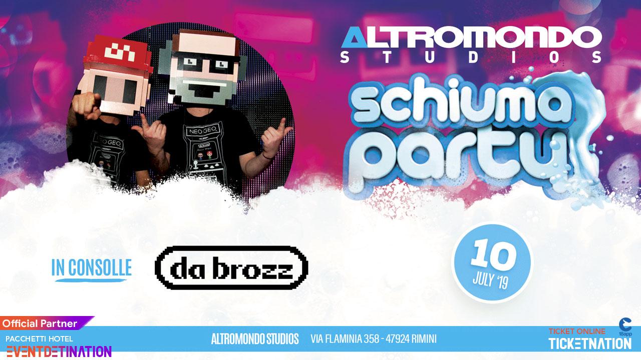 Schiuma Party – Altromondo Studios Rimini – Mercoledì 10 Luglio 2019 – Ticket – Pacchetti Hotel – 18 App