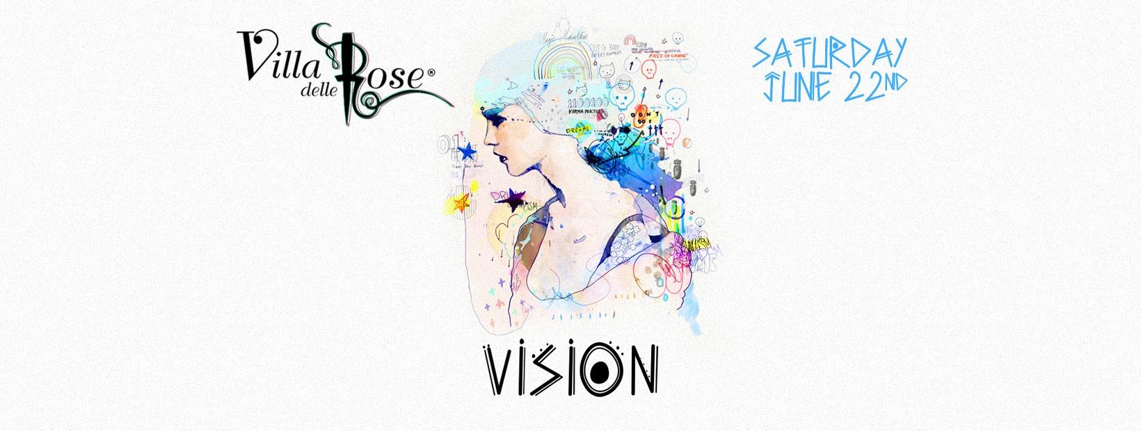 villa delle rose sabato 22 giugno vision