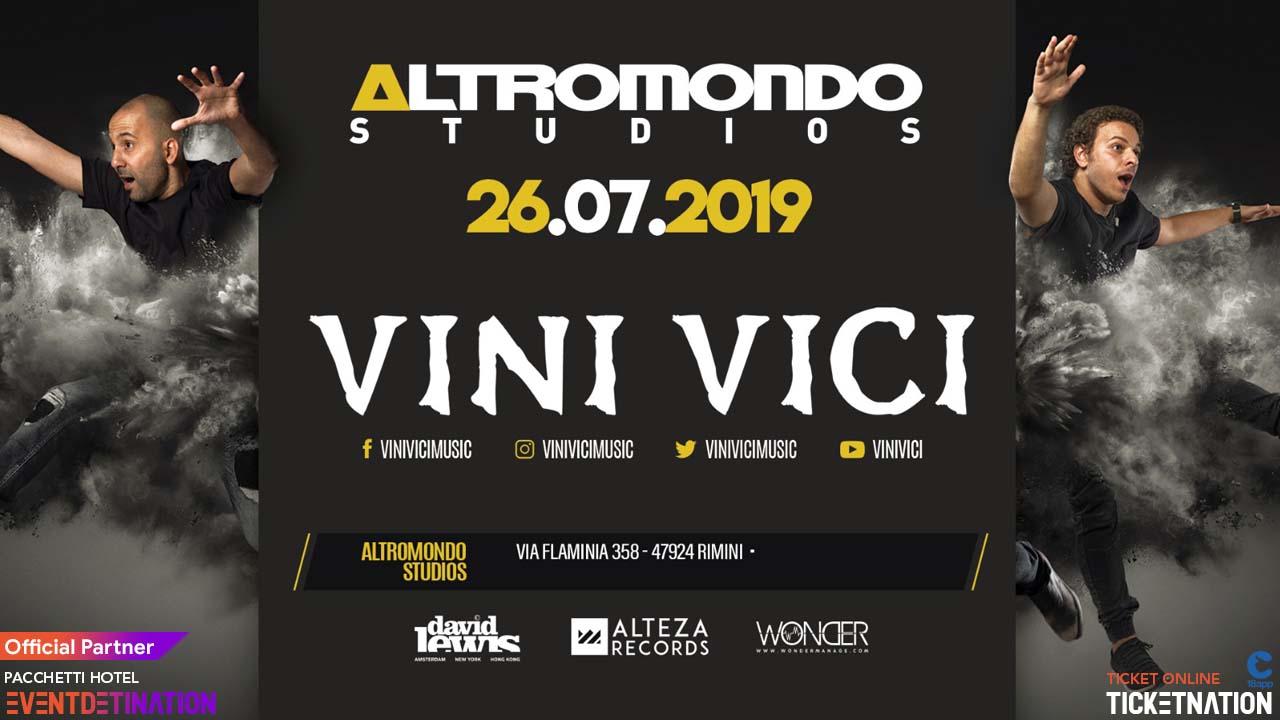 Altromondo Studios Rimini pres. VINI VICI – Venerdì 26 Luglio 2019 – Ticket – Biglietti 18app – Tavoli e  Pacchetti Hotel