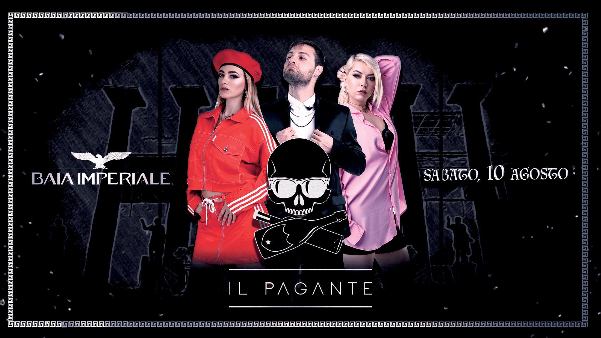 Baia Imperiale – Sabato 10 Agosto – Icon – Il Pagante – Ticket-Biglietti 18app – Tavoli – Pacchetti Hotel