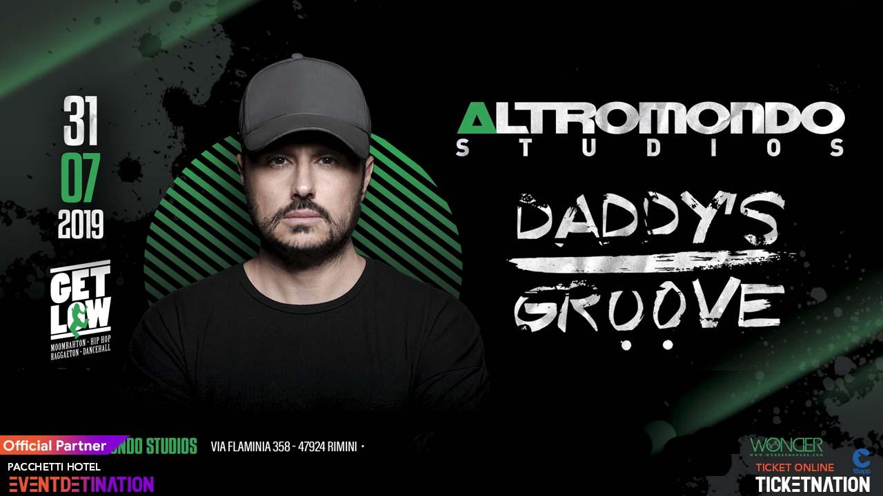 Altromondo Studios Rimini Daddy's Groove – Mercoledì 31 Luglio 2019 – Ticket – Biglietti 18app – Tavoli e  Pacchetti Hotel