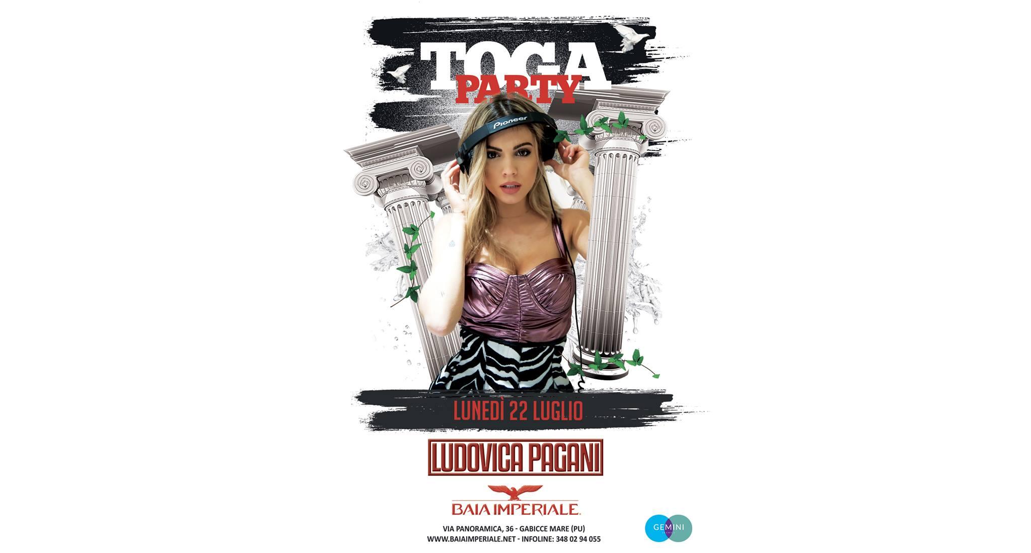 Baia Imperiale – Lunedì 22 Luglio 2019 – Ludovica Pagani – Toga Party –  Ticket-Biglietti 18app – Tavoli – Pacchetti Hotel