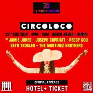 Circoloco Rimini Pacchetti Hotel + Ingresso ( Hotel Package )