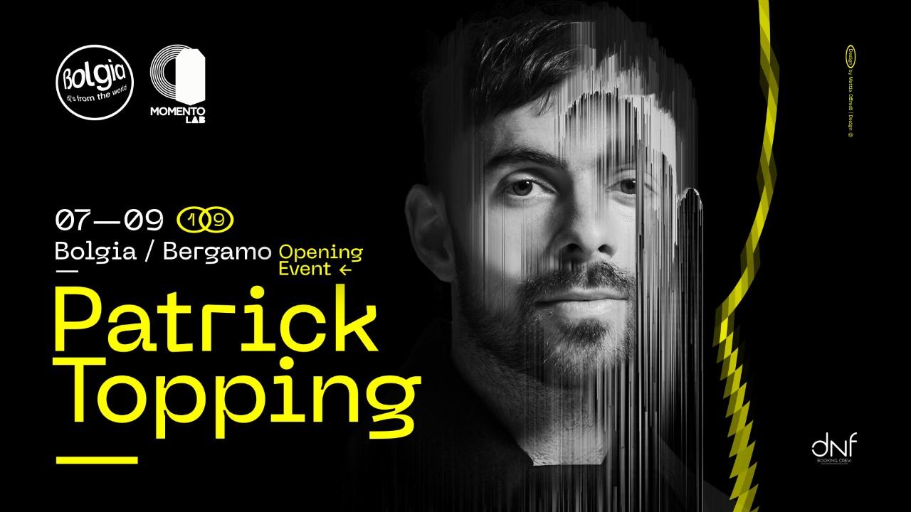 Patrick Topping – Bolgia Bergamo – 7 Settembre 2019