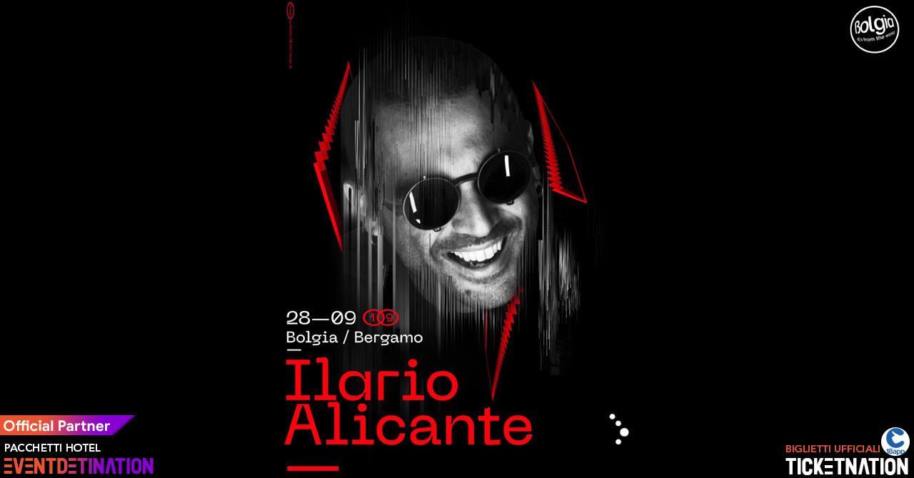 Ilario Alicante Bolgia Bergamo – Sabato 28 Settembre 2019 – Ticket – Tavoli – Biglietti 18app – Pacchetti Hotel