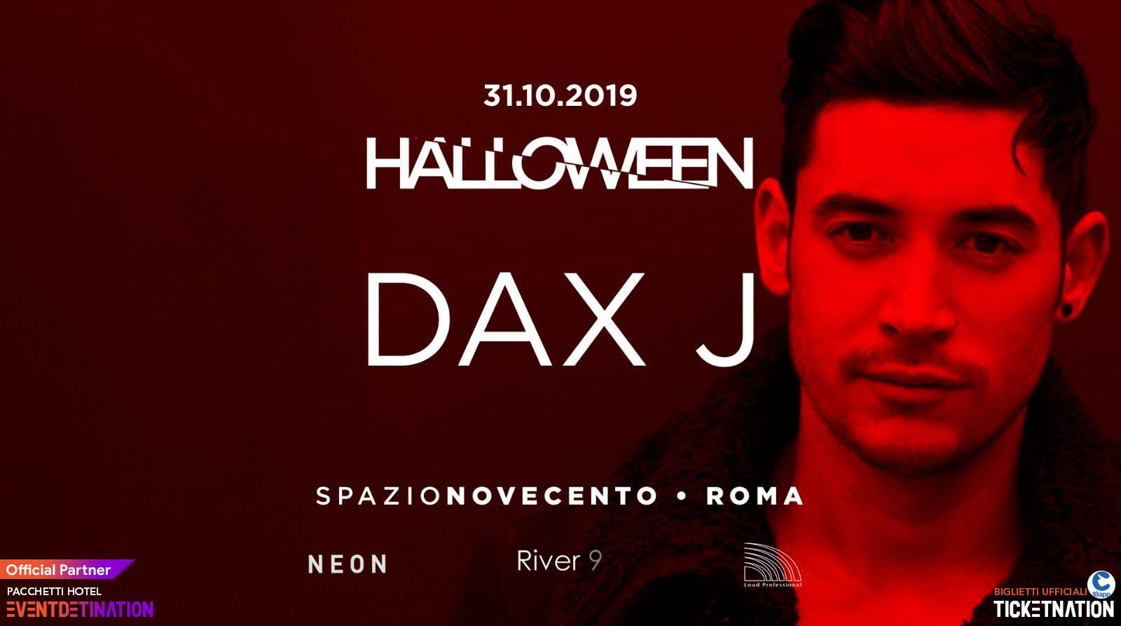 Dax J Spazio Novecento Halloween Party Roma – 31 10 2019 – Ticket Biglietti 18App Tavoli e Pacchetti Hotel