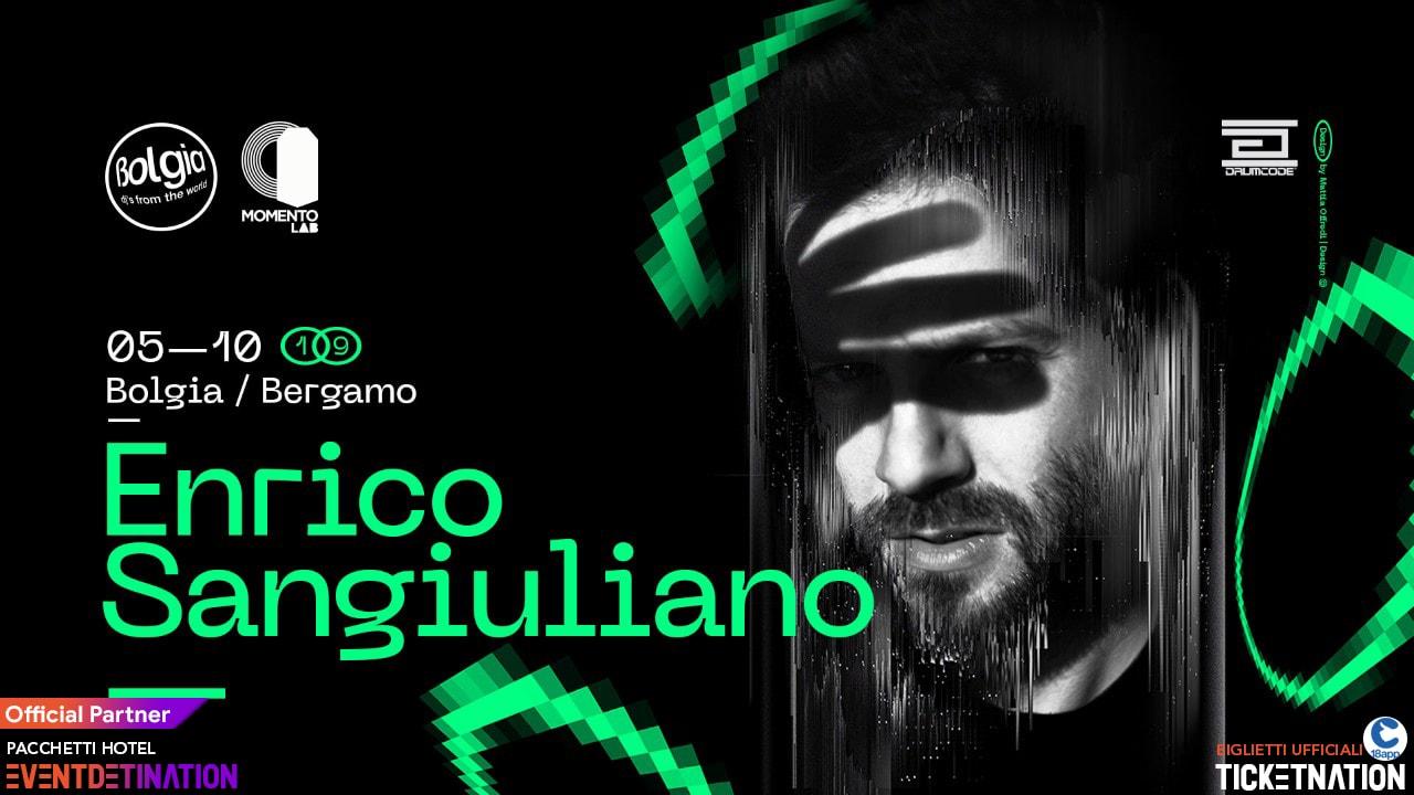 Bolgia Bergamo Enrico Sangiuliano – Sabato 05 Ottobre 2019 – Ticket – Tavoli – Biglietti 18app – Pacchetti Hotel