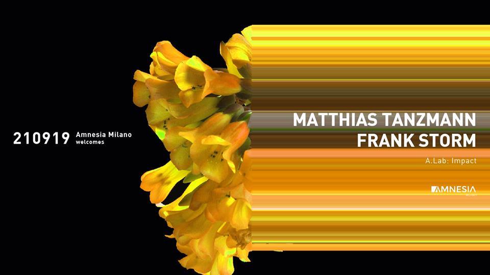 Amnesia Milano – Sabato 21 Settembre 2019 – Matthias Tanzmann