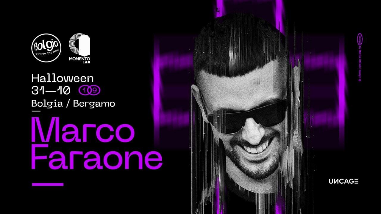 Halloween Bolgia Bergamo – 31 Ottobre 2019 – Marco Faraone Ticket – Tavoli – Biglietti 18app – Pacchetti Hotel