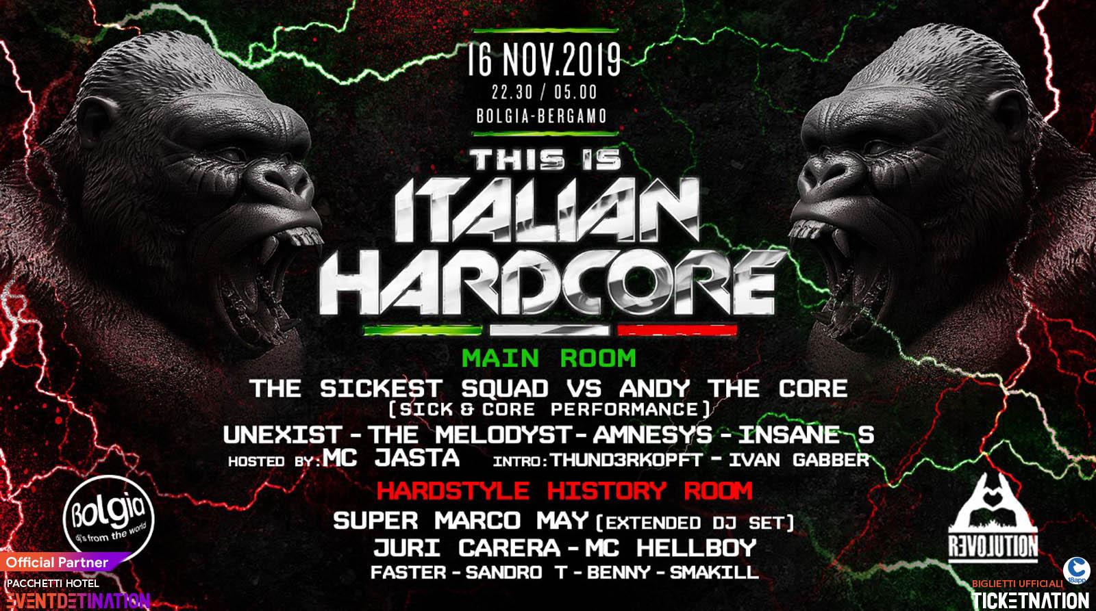 Italian Hardcore Bolgia Bergamo – Sabato 16 Novembre 2019 – Ticket – Tavoli – Biglietti 18app – Pacchetti Hotel