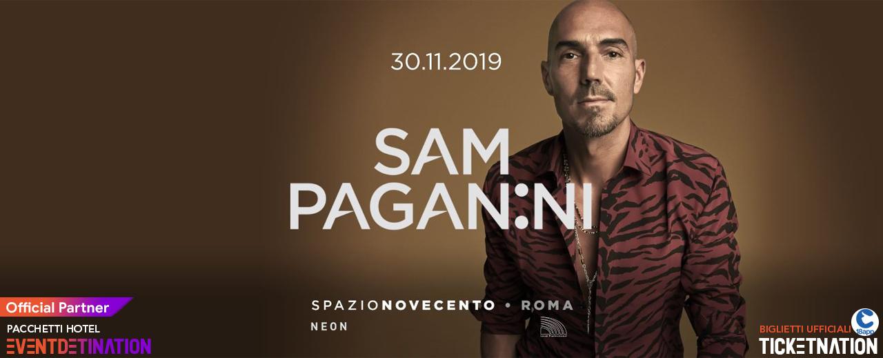 Sam Paganini Spazio Novecento Roma Sabato 30 11 2019 – Ticket Biglietti 18App Tavoli e Pacchetti Hotel