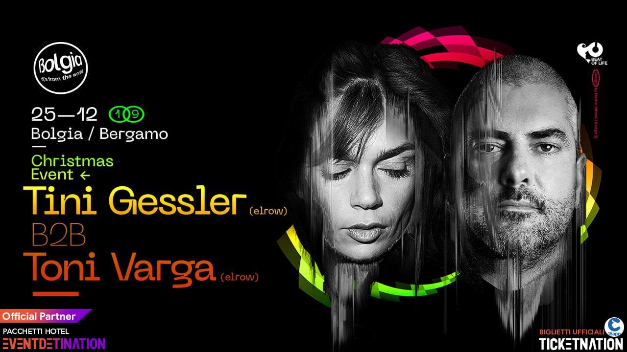 Toni Varga (Elrow) Bolgia Bergamo Christmas 25 Dicembre 2019 – Ticket Tavoli Biglietti 18app Pacchetti Hotel