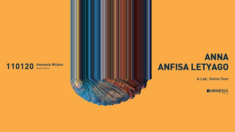 Amnesia Milano – Sabato 11 Gennaio 2020 – Anna Anfisa Letyago – Ticket – pacchetti hotel